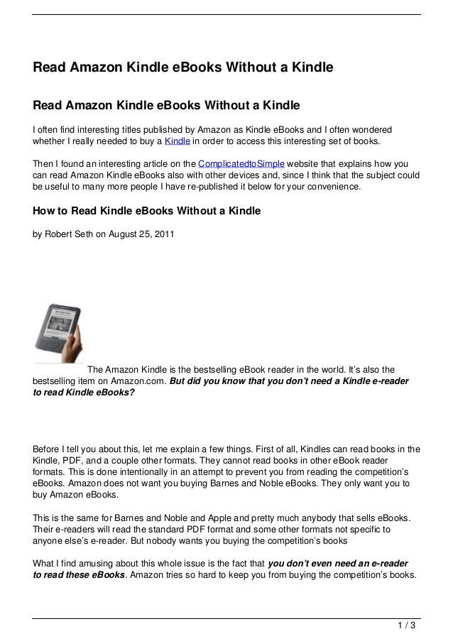Read Amazon Kindle eBooks Without a KindleRead Amazon Kindle eBooks Without a KindleI often find interesting titles publis...