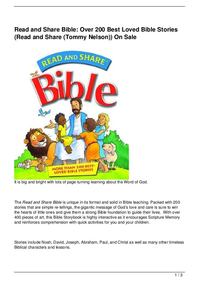 Read and Share Bible: Over 200 Best Loved Bible Stories(Read and Share (Tommy Nelson)) On SaleIt is big and bright with lo...