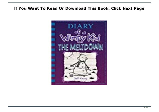 Read Book Diary Of A Wimpy Kid The Meltdown Full Books