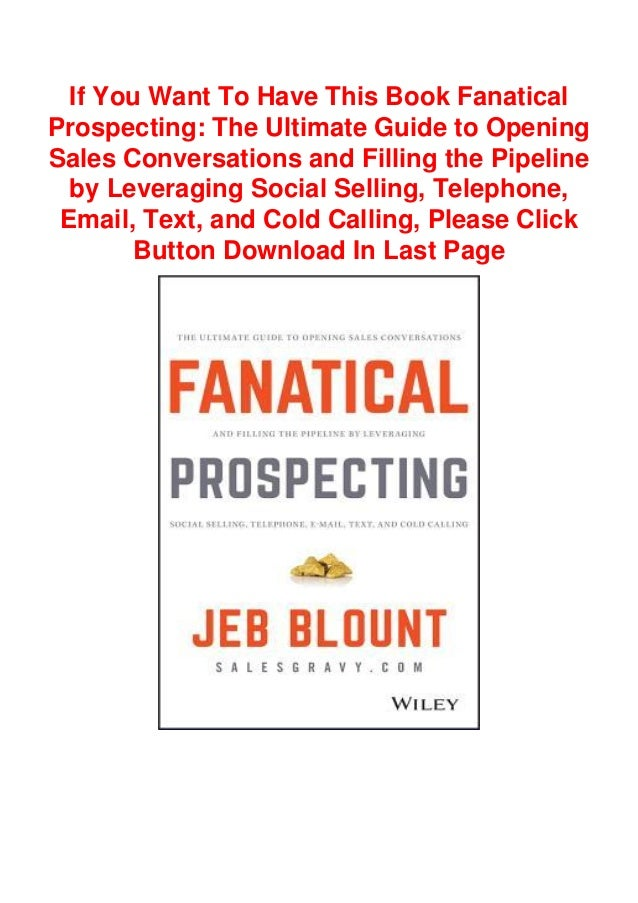 Read Books Pdf Fanatical Prospecting The Ultimate Guide To Opening