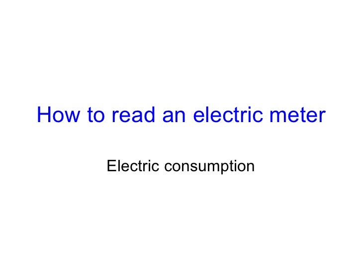How to read an electric meter Electric consumption