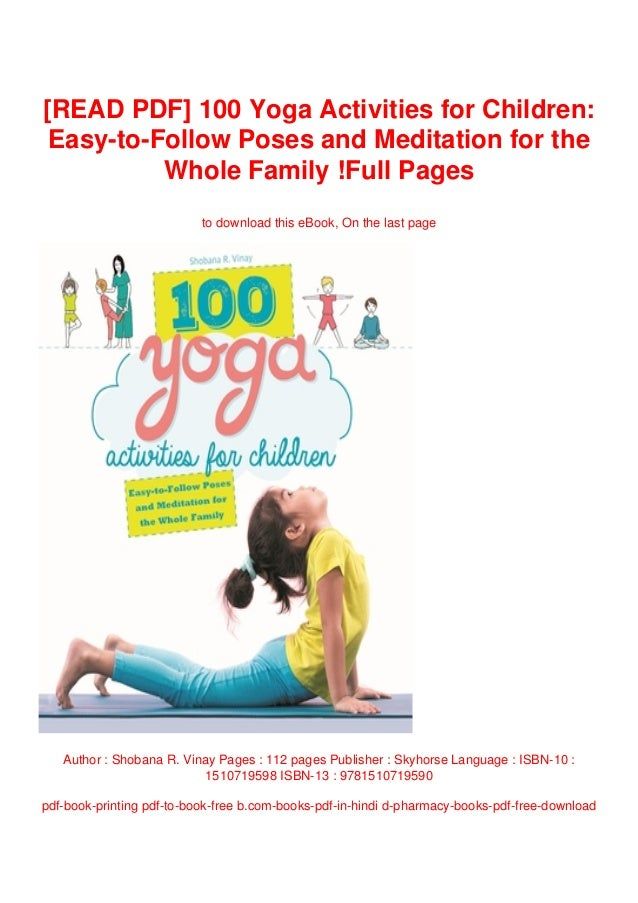 Read Pdf 100 Yoga Activities For Children Easy To Follow Poses And