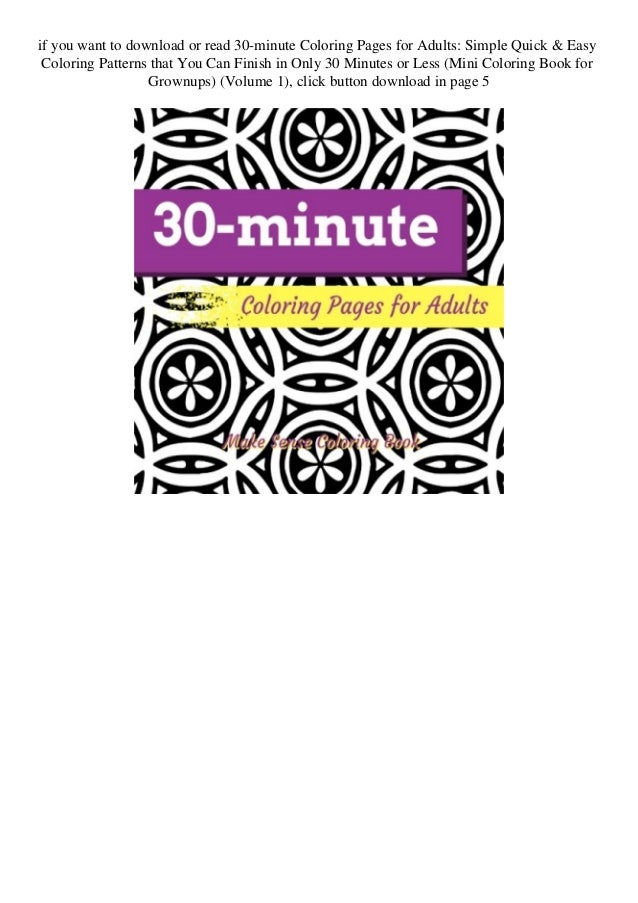 Read PDF 30-minute Coloring Pages For Adults Simple Quick & Easy Colo…