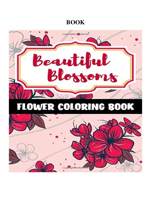 Read Pdf Beautiful Blossoms A Flower Coloring Book Flowers Coloring