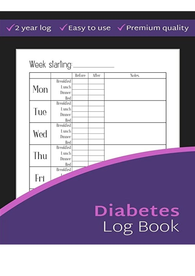 Read [PDF] Diabetes Log Book: 2-Year Blood Sugar Level Recording Book, Simple Tracking Journal with NOTES, Breakfast, Lunc...