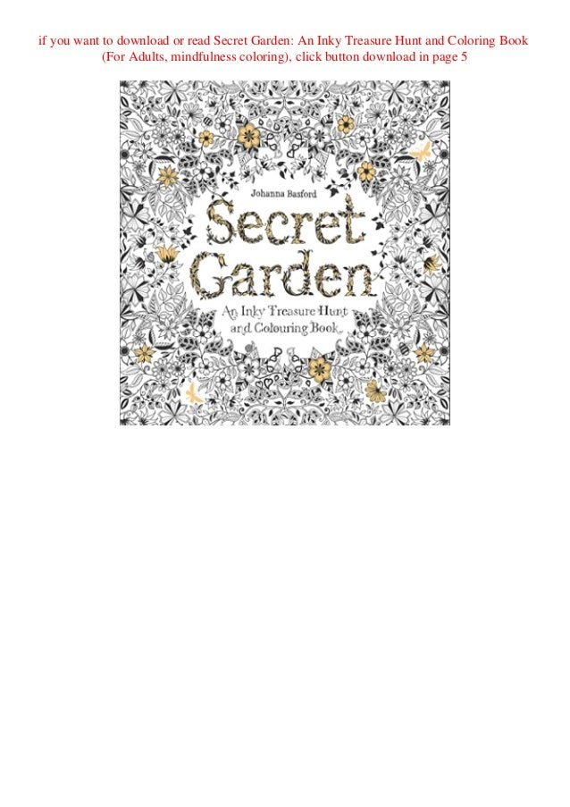 Read PDF Secret Garden An Inky Treasure Hunt And Coloring Book (For A…