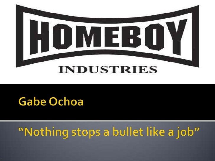 "Gabe Ochoa""Nothing stops a bullet like a job""<br />"