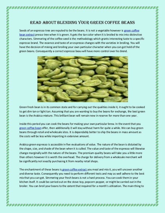 Read About Blending Your Green Coffee Beans
