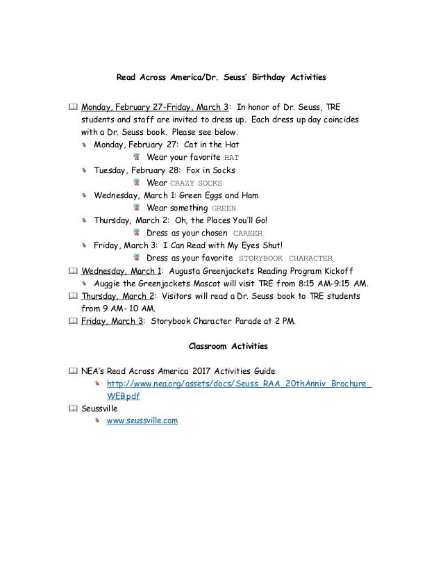 Read Across America/Dr. Seuss' Birthday Activities  Monday, February 27-Friday, March 3: In honor of Dr. Seuss, TRE stude...