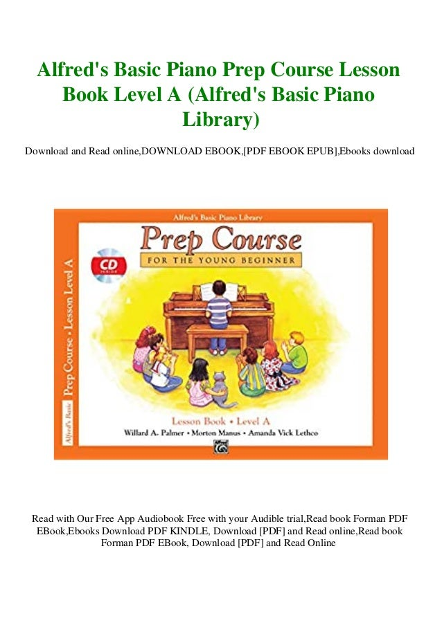 read alfreds basic piano prep course lesson book level a alfreds basic piano library pdf mobi e pub 1 638