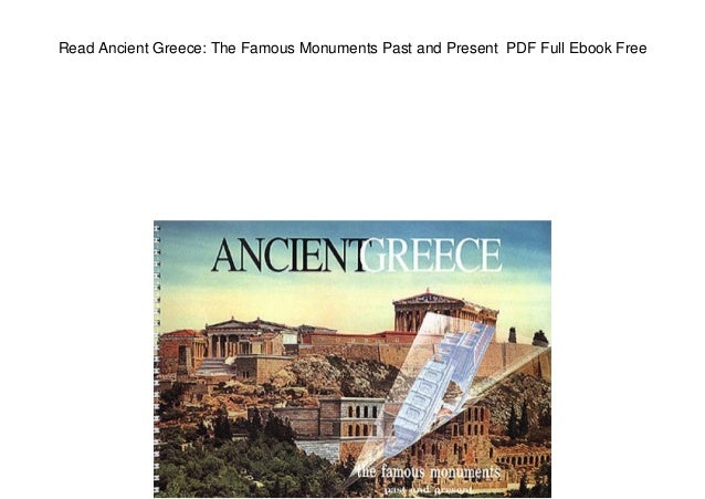 read ancient greece the famous monuments past and present pdf full