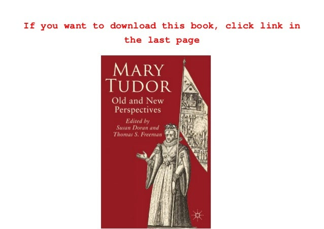 READ book Mary Tudor: Old and New Perspectives ( ) Online Free