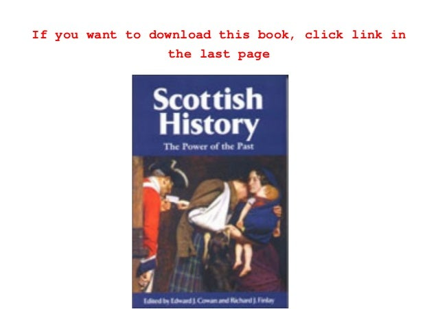 READ book Scottish History: The Power of the Past