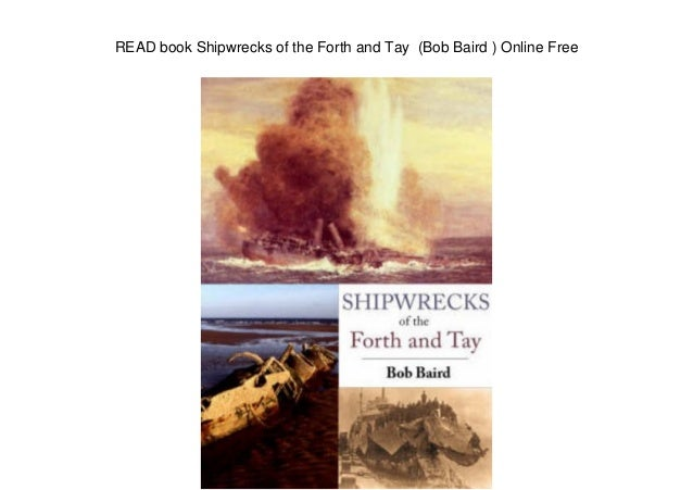 READ book Shipwrecks of the Forth and Tay (Bob Baird ) Online Free