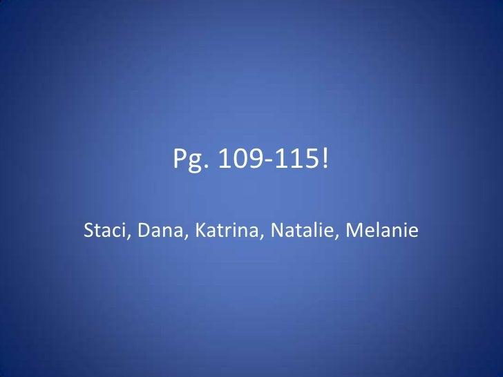 Pg. 109-115!<br />Staci, Dana, Katrina, Natalie, Melanie <br />
