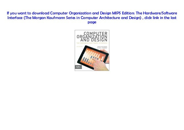 Pdf Computer Organization And Design Mips Edition The Hardware Sof