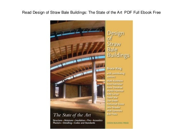 Read Design of Straw Bale Buildings: The State of the Art PDF Full Ebook Free