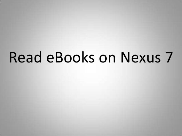 Read eBooks on Nexus 7