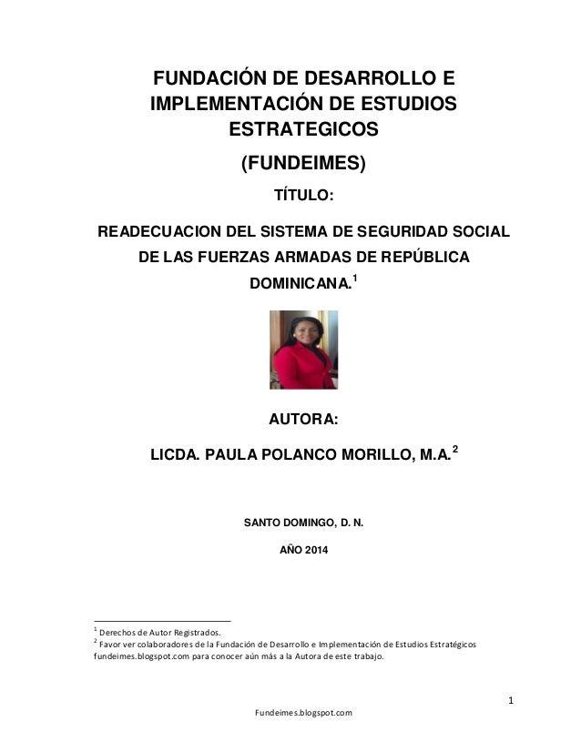 FUNDACIÓN DE DESARROLLO E IMPLEMENTACIÓN DE ESTUDIOS ESTRATEGICOS (FUNDEIMES) TÍTULO: READECUACION DEL SISTEMA DE SEGURIDA...