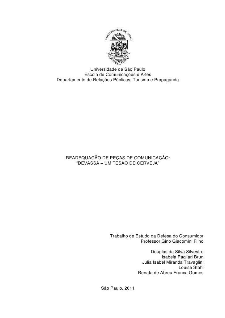 Universidade de São Paulo            Escola de Comunicações e ArtesDepartamento de Relações Públicas, Turismo e Propaganda...
