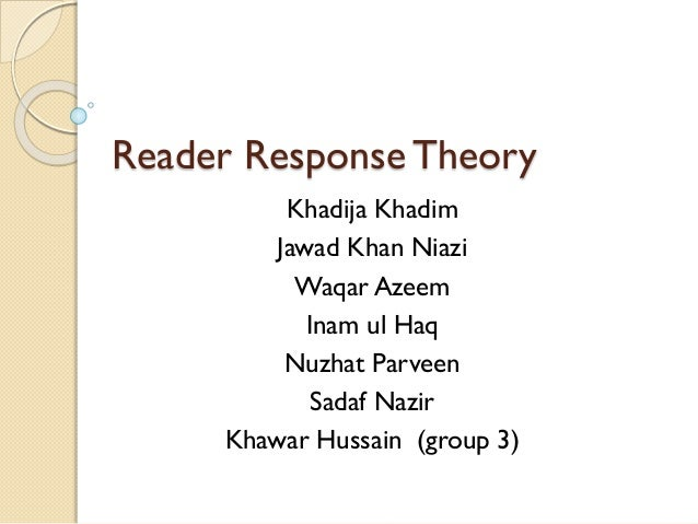 reader response theory Start studying reader response theory learn vocabulary, terms, and more with flashcards, games, and other study tools.