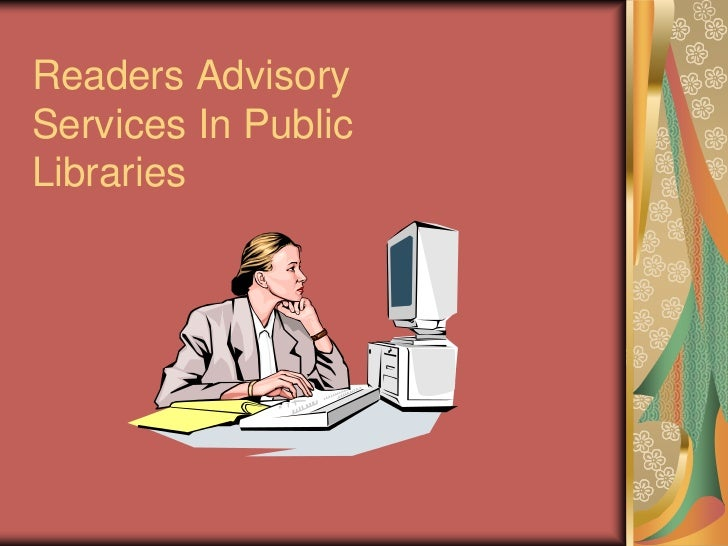 Readers AdvisoryServices In PublicLibraries