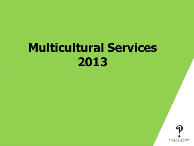 Multicultural Services        2013