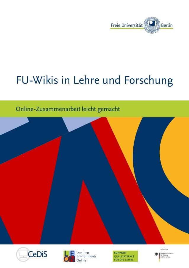 SUPPORT QUALITÄTSPAKT FÜR DIE LEHRE FU-Wikis in Lehre und Forschung Online-Zusammenarbeit leicht gemacht
