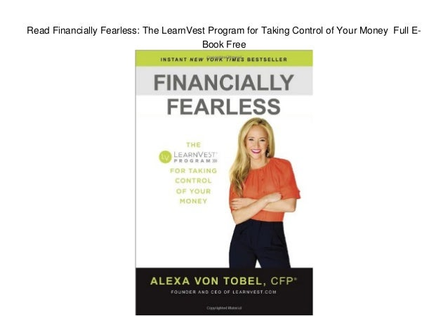 Read Financially Fearless: The LearnVest Program for Taking Control of Your Money Full E- Book Free