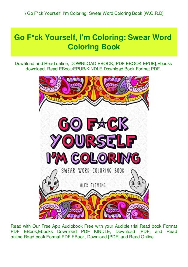 READ) Go Fck Yourself I'm Coloring Swear Word Coloring Book [W.O.R.…