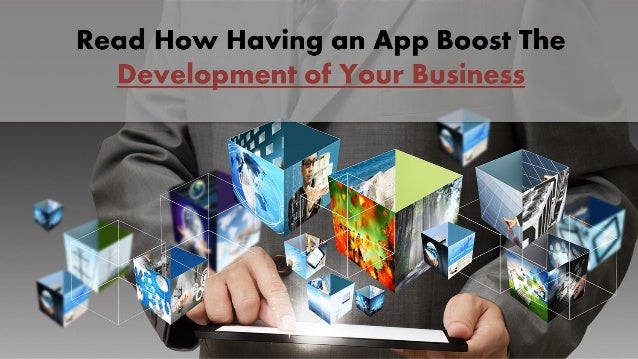 • The mobile apps are not only for big business brands but it can also be highly beneficial for any form of small business...