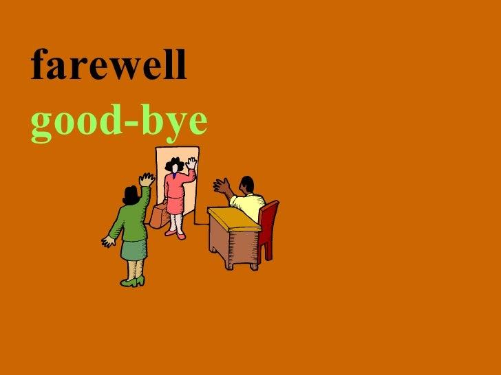 farewell good-bye