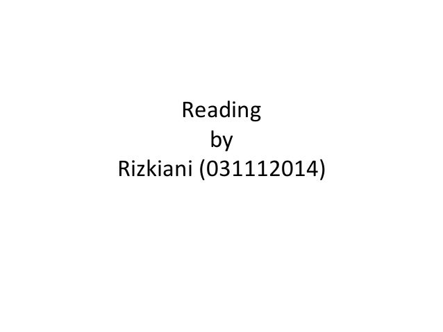 Reading by Rizkiani (031112014)