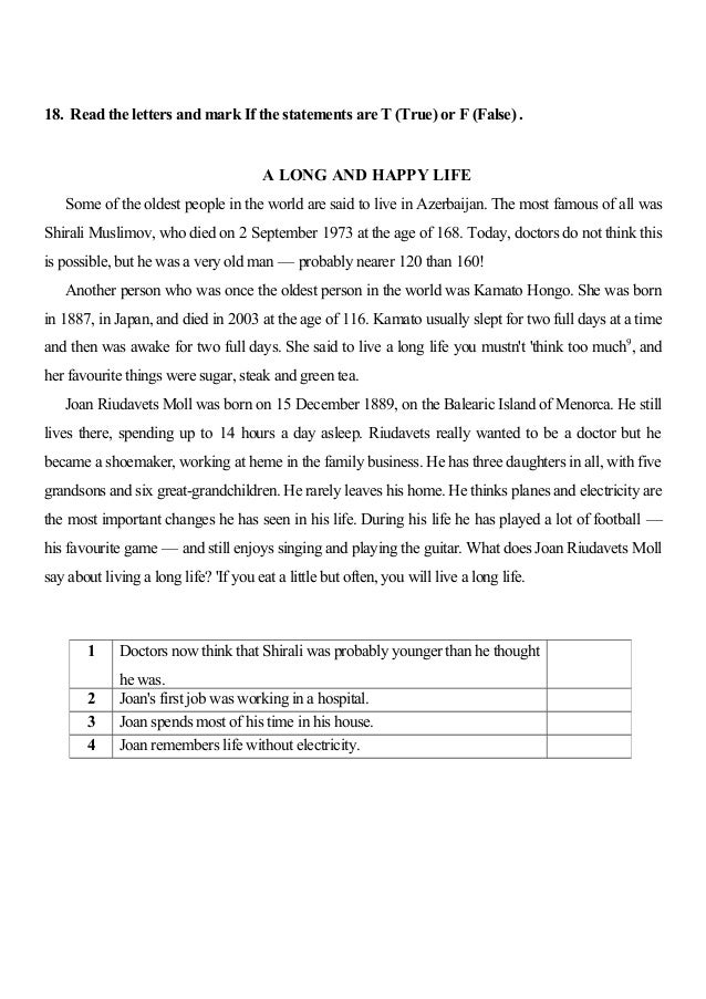 18. Read the letters and mark If the statements are T (True) or F (False) . A LONG AND HAPPY LIFE Some of the oldest peopl...