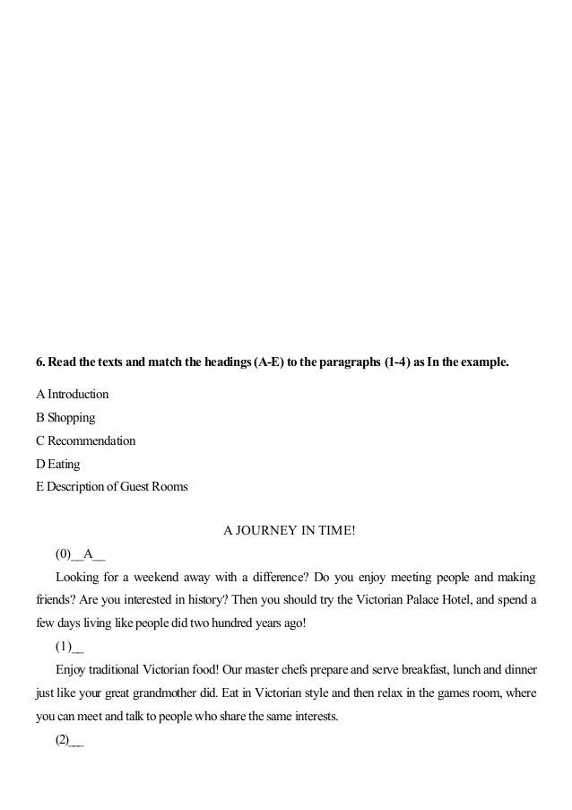 6. Read the texts and match the headings (A-E) to the paragraphs (1-4) as In the example. A Introduction B Shopping C Reco...