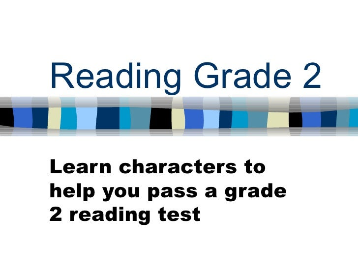 Reading Grade 2 Learn characters to help you pass a grade 2 reading test