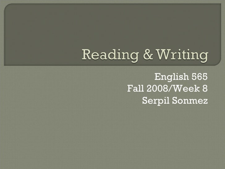English 565 Fall 2008/Week 8 Serpil Sonmez