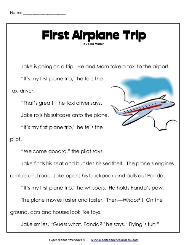 Name: _______________________ First Airplane Tripby Sara Matson Jake is going on a trip. He and Mom take a taxi to the air...