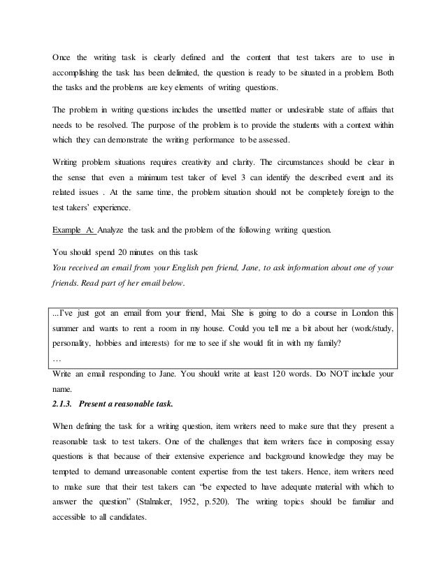 essay items assessment Essay test items is another test format wherein the students' supplies the answer rather than select the correct answer it is appropriate when assessing students' ability to organize and.