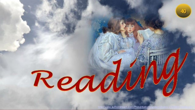 4040 http://www.authorstream.com/Presentation/sandamichaela-2105904-reading40/
