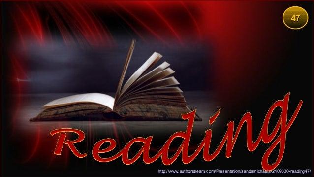 4747 http://www.authorstream.com/Presentation/sandamichaela-2109330-reading47/