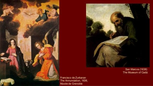 an interpretation of the annunciation by francisco de zurbaran One of the prints featured in the show is the annunciation,  art, european painting, francisco de zurbaran,  milwaukee art museum blog on john rieben's .