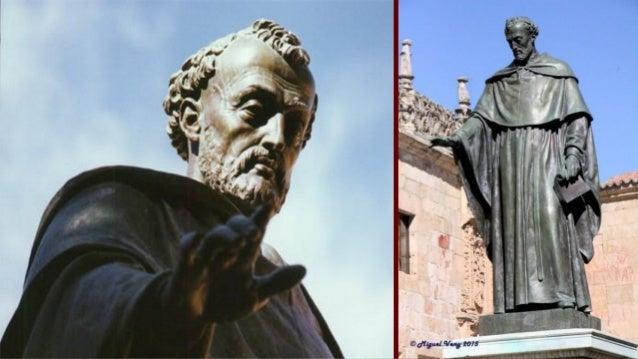 Francisco de Vitoria (1483-1546) was a Renaissance Roman Catholic philosopher, theologian and jurist