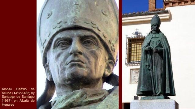 Alonso Carrillo de Acuña (1412-1482) by Santiago de Santiago (1987) en Alcalá de Henares