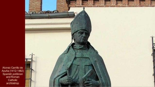Alonso Carrillo de Acuña (1412-1482) Spanish politician and Roman Catholic archbishop