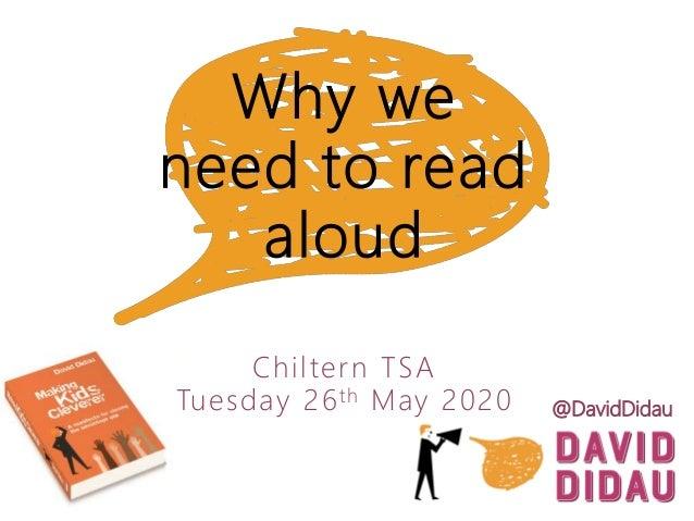 Why we need to read aloud @DavidDidau Chiltern TSA Tuesday 26th May 2020