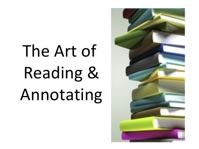 The Art ofReading &Annotating