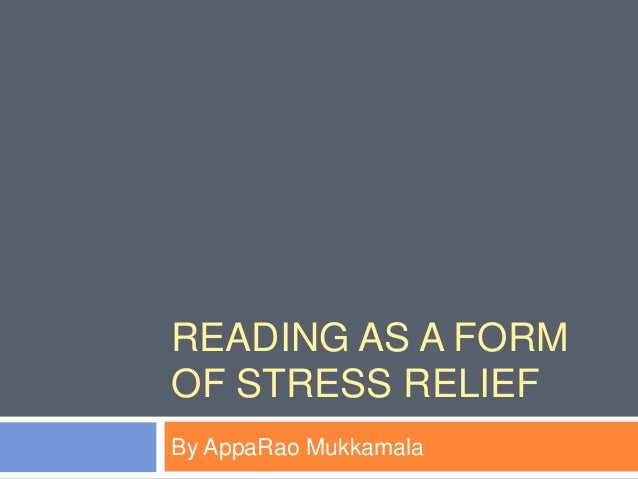 Reading As a Form of Stress Relief