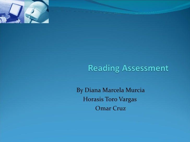 By Diana Marcela Murcia  Horasis Toro Vargas      Omar Cruz