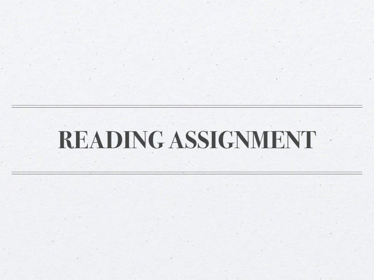 READING ASSIGNMENT